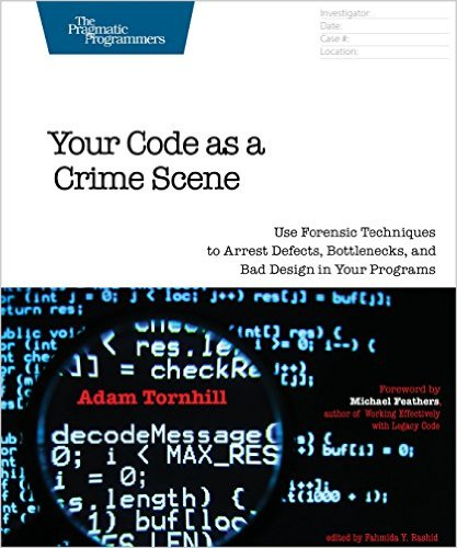 Your Code as a Crime Scene