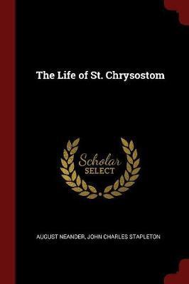 The Life of St. Chrysostom