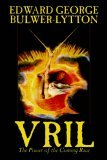 Vril, the Power of t...