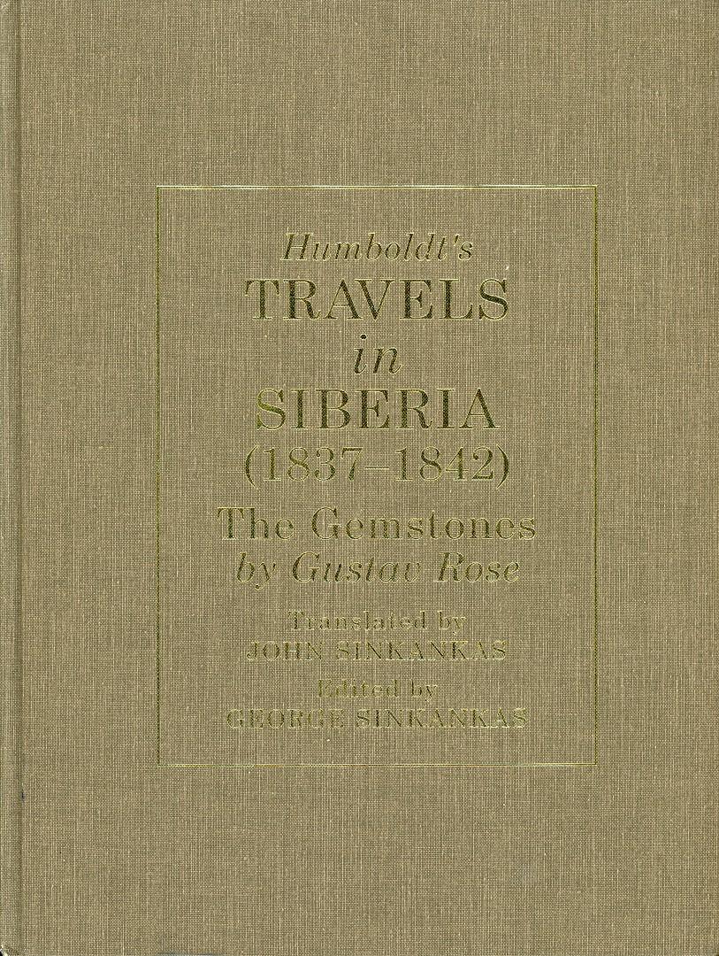 Humboldt's Travels in Siberia (1837-1842)