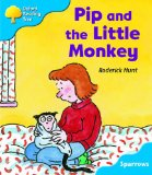 Oxford Reading Tree: Stage 3: Sparrows: Pip and the Little Monkey