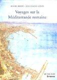 Voyages Sur LA Mediterranee Romaine