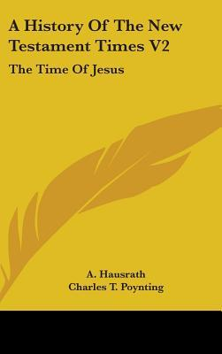 A History of the New Testament Times V2