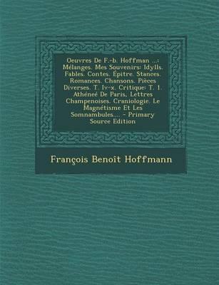 Oeuvres de F.-B. Hoffman .