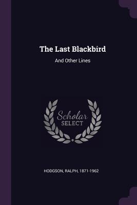 The Last Blackbird