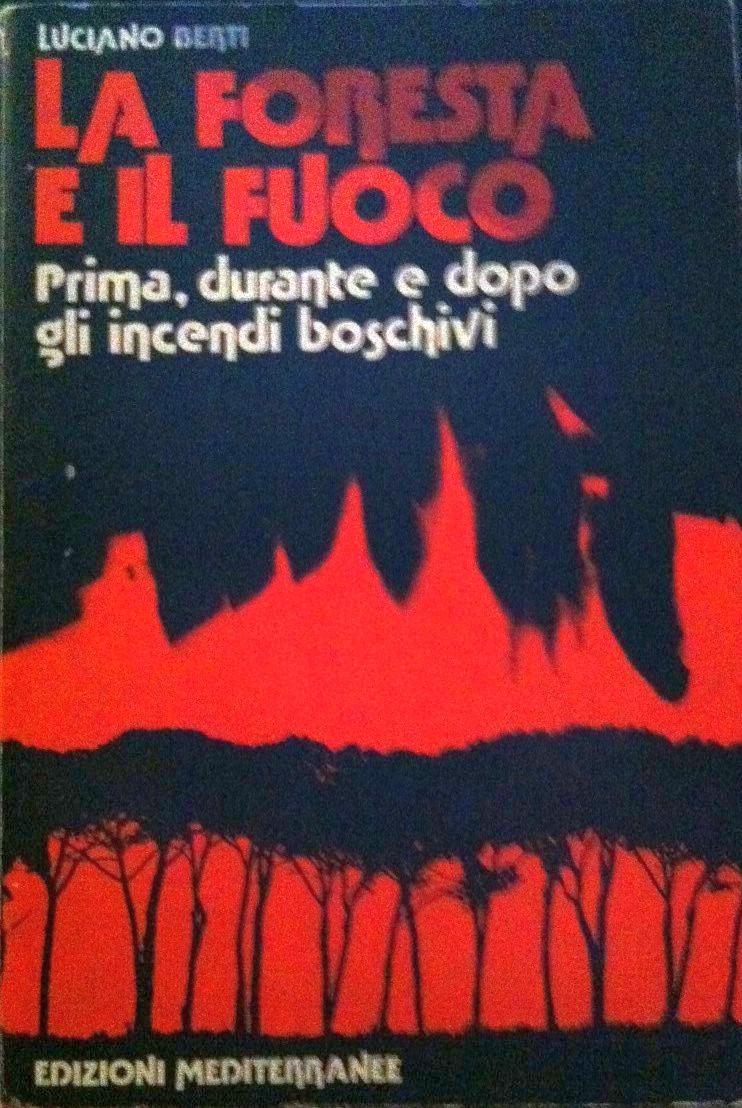 La foresta e il fuoco