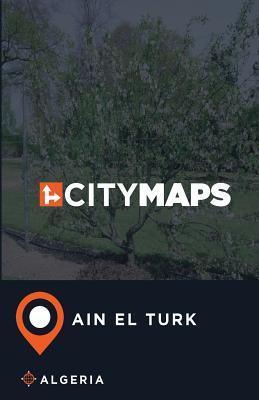 City Maps Ain El Turk Algeria
