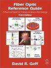 Fiber Optic Reference Guide, Third Edition