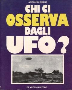 Chi ci osserva dagli UFO?