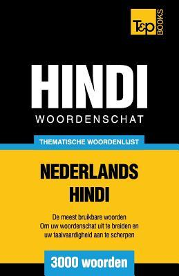 Thematische woordenschat Nederlands-Hindi - 3000 woorden