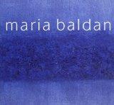 Maria Baldan. Opere 1965-2000