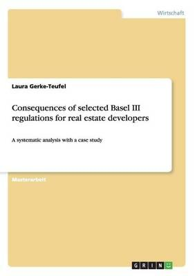 Consequences of selected Basel III regulations for real estate developers