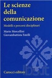 Le scienze della comunicazione