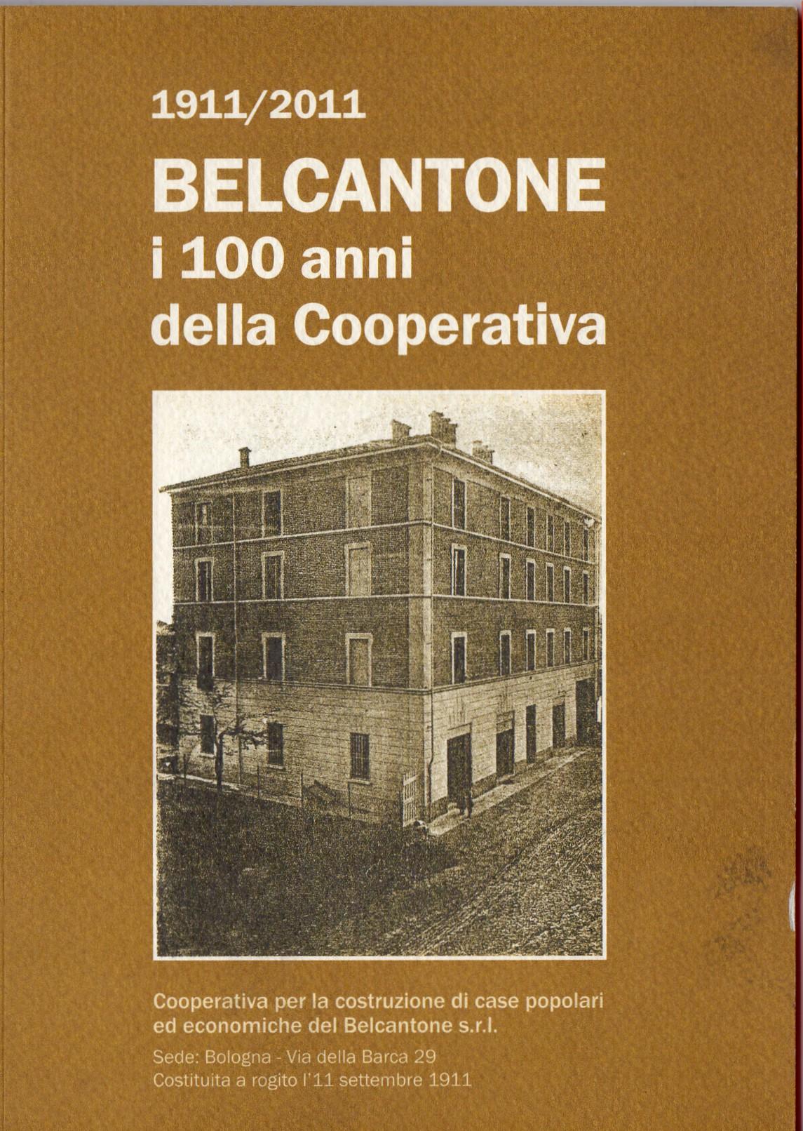 1911/2011. Belcantone: i 100 anni della Cooperativa