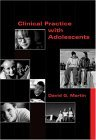 Clinical Practice with Adolescents