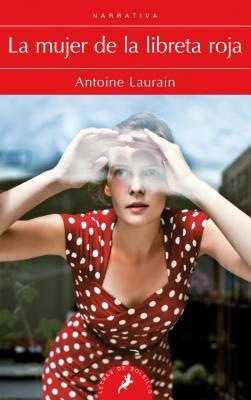 La mujer de la libreta roja / The Red Notebook