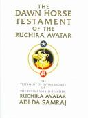 The Dawn Horse testament of the Ruchira Avatar