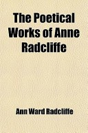 The Poetical Works of Anne Radcliffe