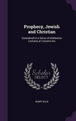Prophecy, Jewish and...
