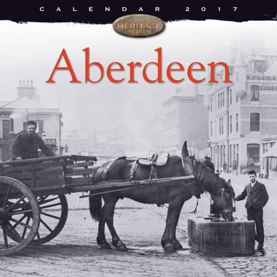 Aberdeen wall calendar 2017 (Art calendar)