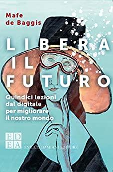 Libera il futuro