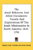 The Jesuit Relations...
