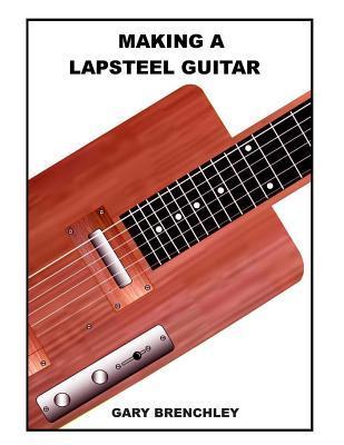 Making a Lapsteel Guitar