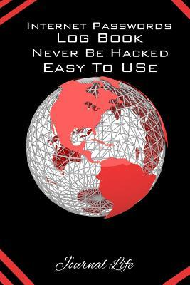 Internet Passwords Log Book Never Be Hacked Easy to Use