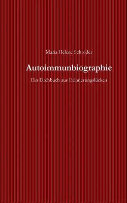 Autoimmunbiographie
