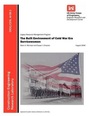 The Built Environment of Cold War Era Servicewomen (ERDC/CERL M-06-2)