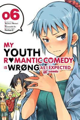 My Youth Romantic Comedy Is Wrong, As I Expected @ Comic 6