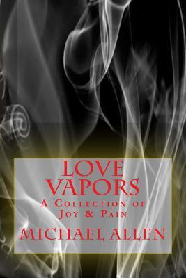 Love Vapors