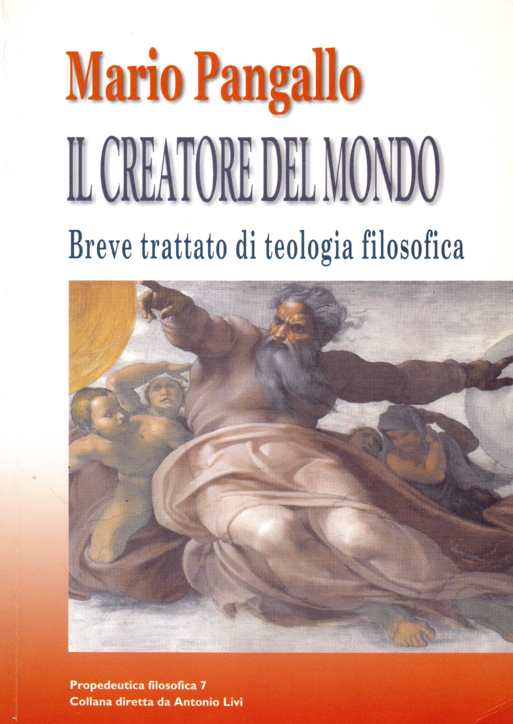 Il creatore del mondo. Breve trattato di teologia filosofica