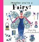 Imagine You're a Fairy!