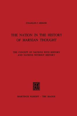 The Nation in the History of Marxian Thought