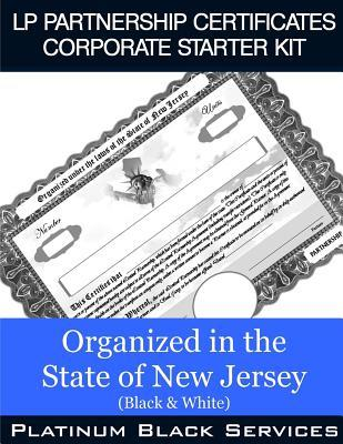 Lp Partnership Certificates Corporate Starter Kit - Organized in the State of New Jersey