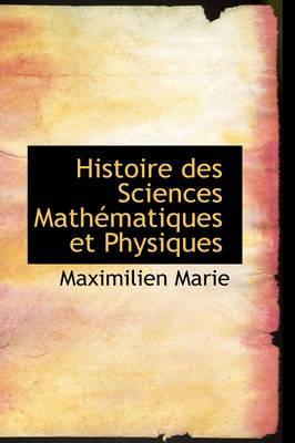 Histoire Des Sciences Math Matiques Et Physiques