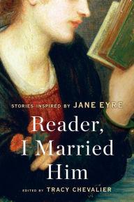 Reader, I Married Hi...