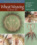 Wheat Weaving and Straw Art