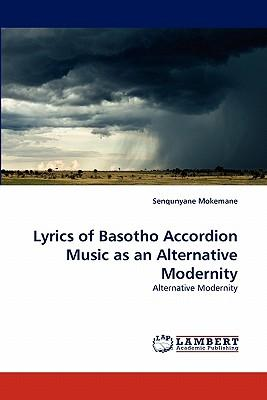 Lyrics of Basotho Accordion Music as an Alternative Modernity