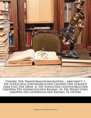 Theorie Der Transformationsgruppen...