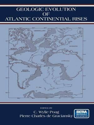 Geologic Evolution of Atlantic Continental Rises