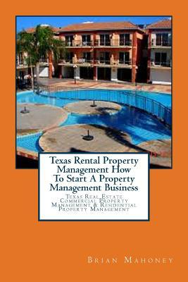 Texas Rental Property Management How to Start a Property Management Business
