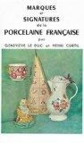 Marques et signatures de la porcelaine française