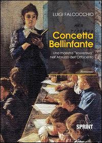 Concetta Bellinfante. Una maestra «sovversiva» nell'Abruzzo