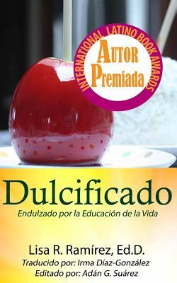 Dulcificado / Softened