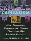 Creating Modern Capitalism