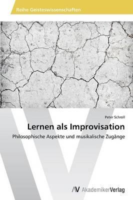 Lernen als Improvisation