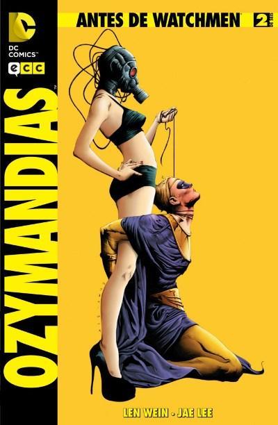 Antes de Watchmen: Ozymandias #2 (de 6)