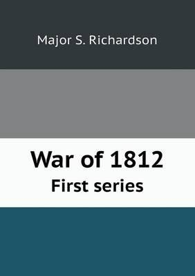 War of 1812 First Series